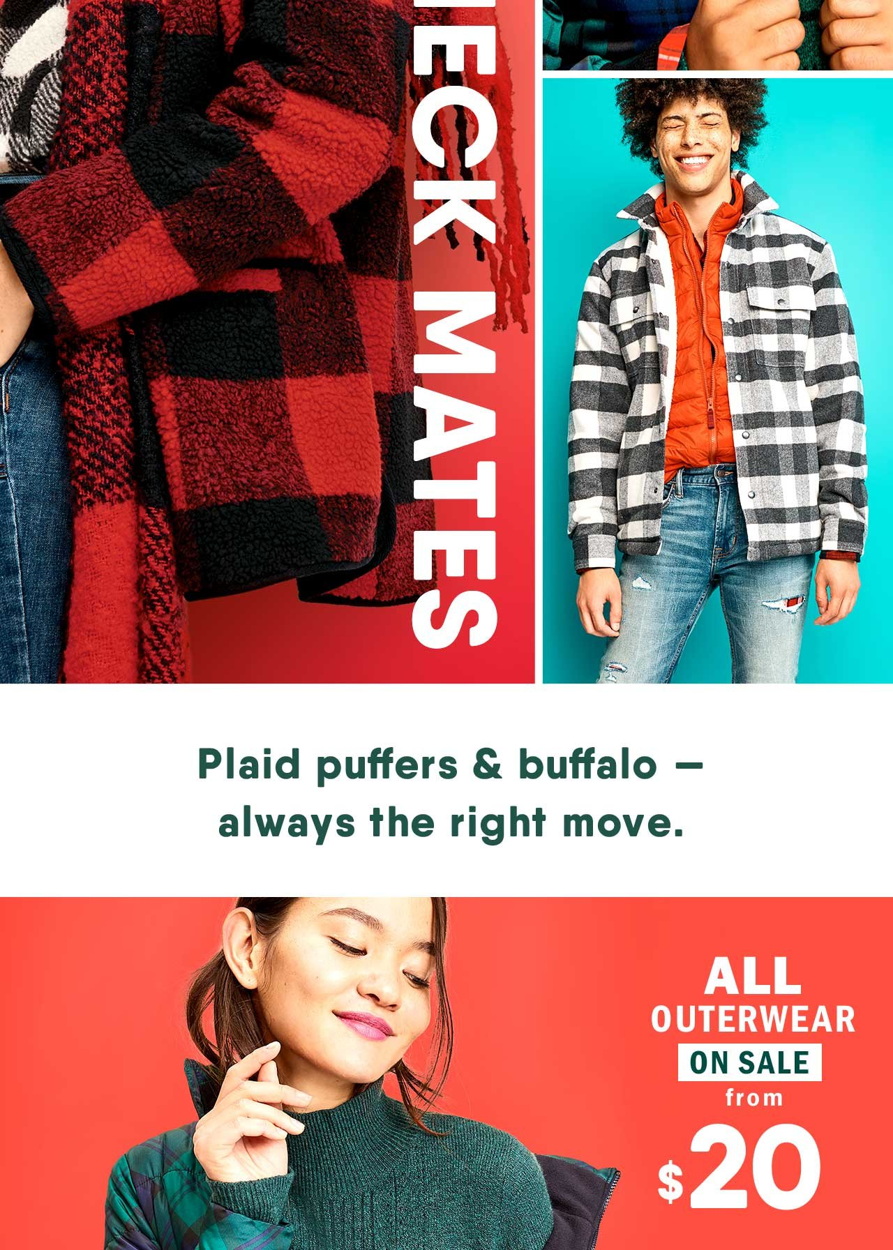 Plaid puffers & buffalo - always the right move.