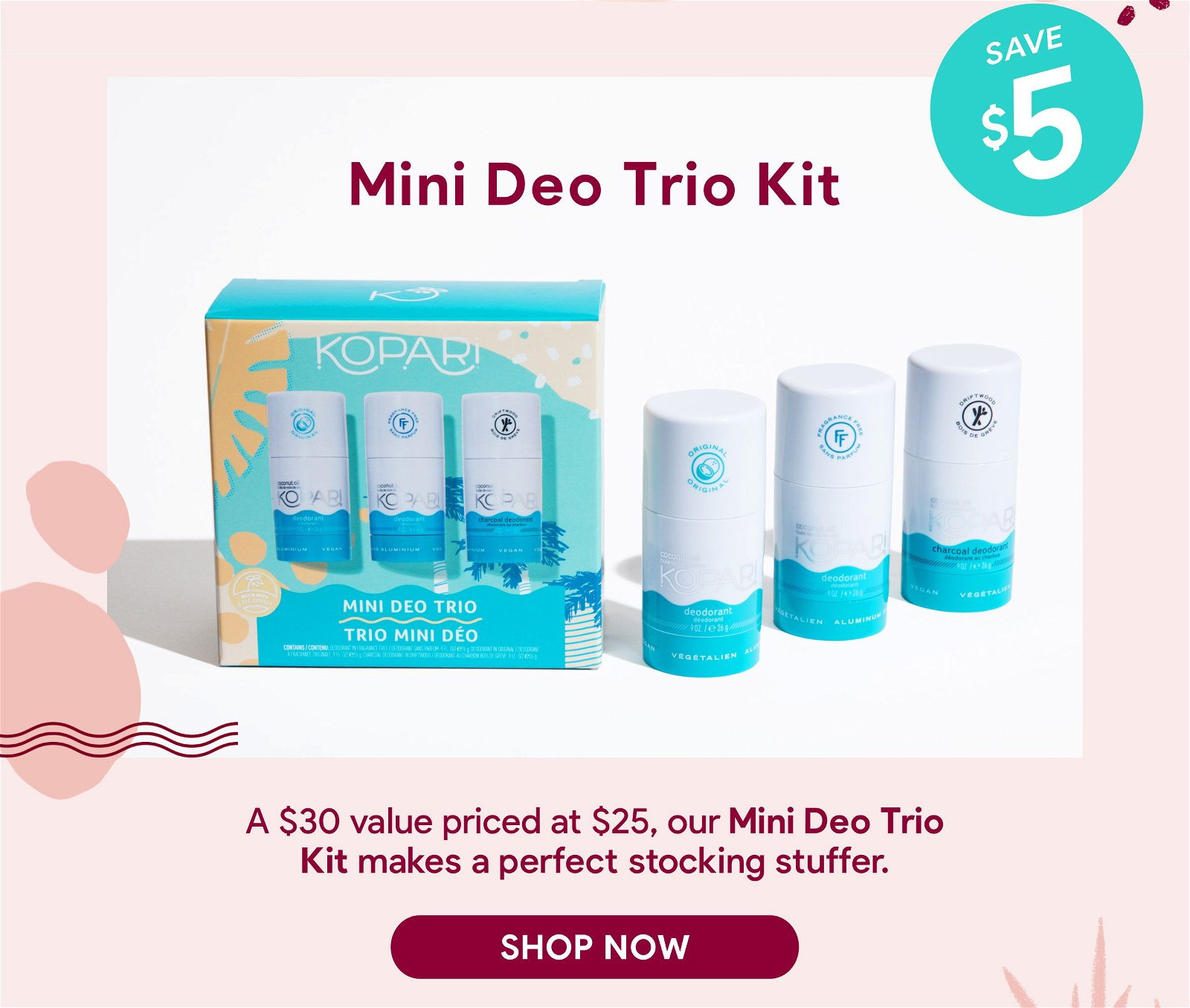 Mini Deo Trio Kit | A $30 value priced at $25, our Mini Deo Trio Kit makes a perfect stocking stuffer. | SHOP NOW