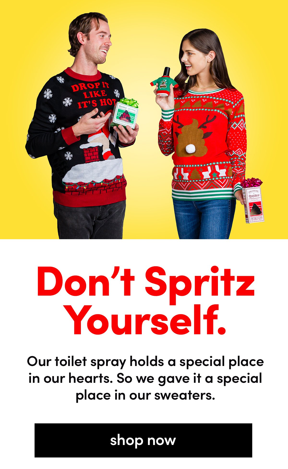 Don't Spitz Yourself. Our toilet spray holds a special place in our hearts. So we gave it a special place in our sweaters. | Shop Now