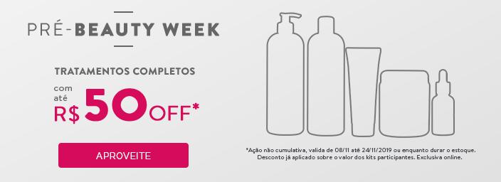 Pré-Beauty Week com até R$50 OFF