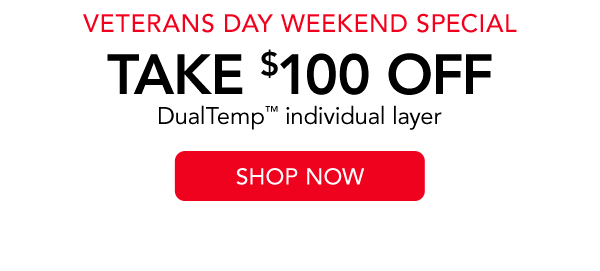 Veteran's Day weekend special take $100 off dual temp layer | Shop now