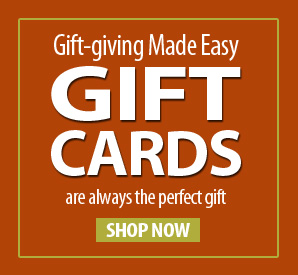Gift-giving Made Easy! Give a Gift Card and Let Them Pick Their Perfect Gift!