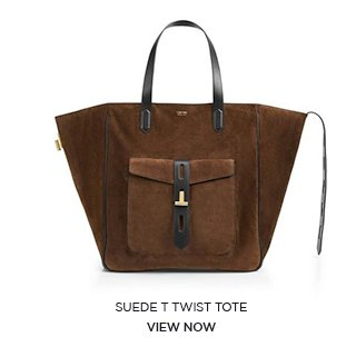 SUEDE T TWIST TOTE. VIEW NOW.