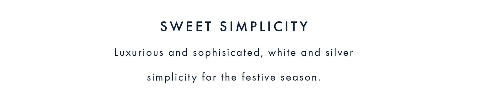 Sweet Simplicity | Shop the Trend