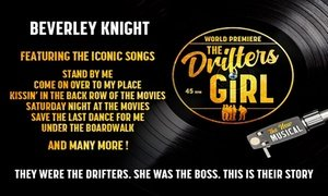 Tickets to see The Drifters Girl