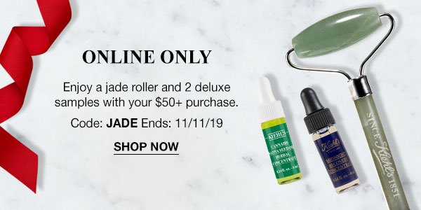 ONLINE ONLY - Enjoy a jade roller and 2 deluxe samples with your $50 plus purchase. - Code: JADE Ends: 11/11/19 - SHOP NOW