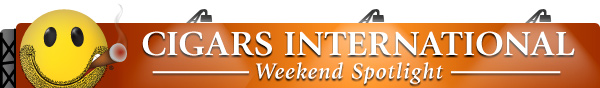 Cigars International - Weekend Spotlight