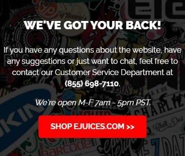 We've Got Your Back! Shop EJUICES.COM