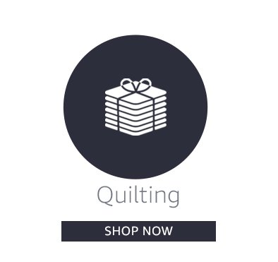 Quilting   Shop Now