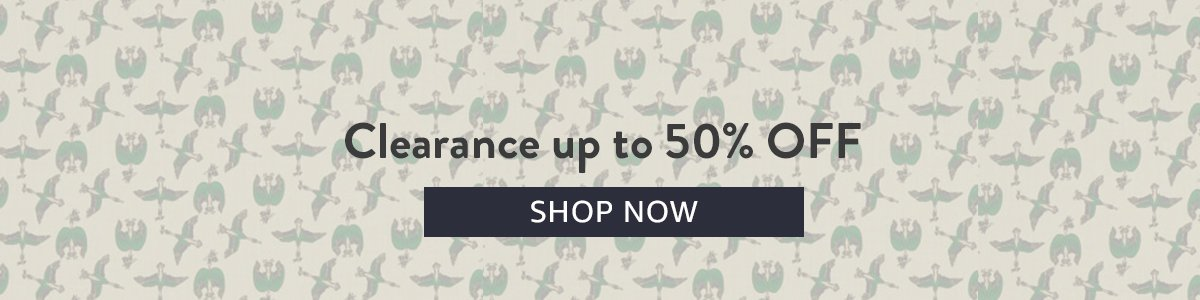 Clearance up to 50% Off   SHOP NOW