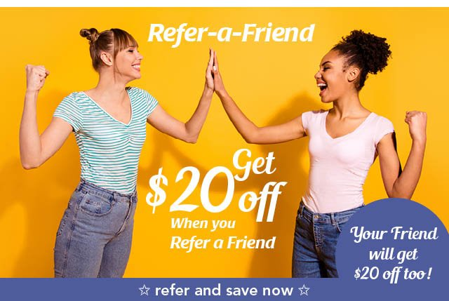 Refer-a-Friend and get $20 and your friend will get $20