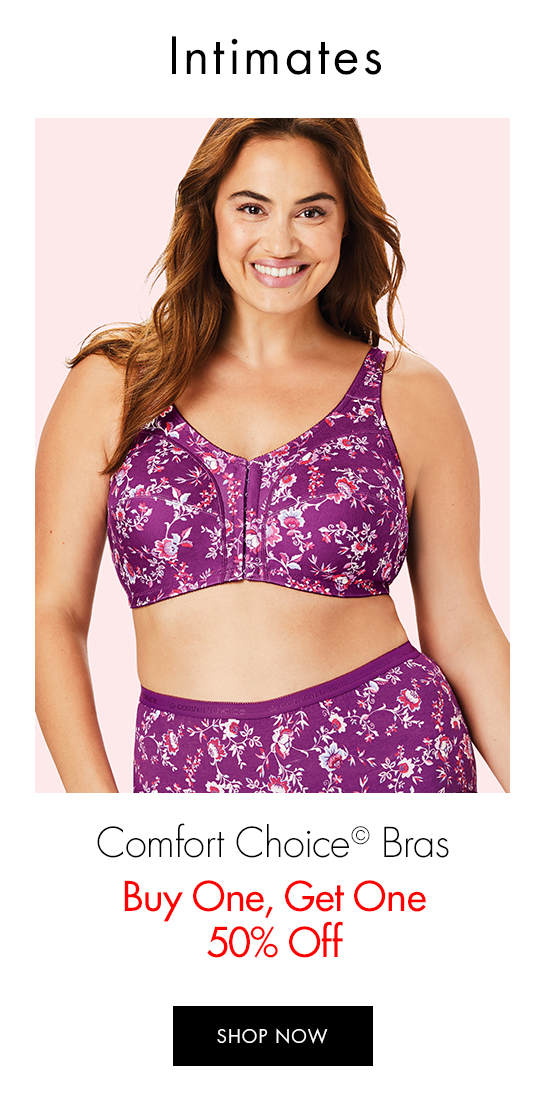 Intimates - Comfort Choice Bras | Buy One, Get One 50% Off