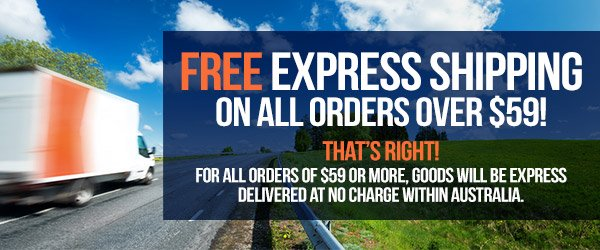 FREE Express Shipping on ALL orders over $59!