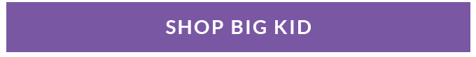 Shop Big Kids ››