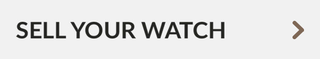 SELL YOUR WATCH   LEARN MORE