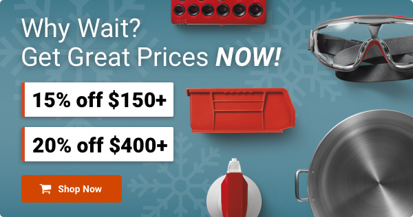 Why Wait? Get Great Prices NOW! 15% off $150+ | 20% off $400+ | Shop Now