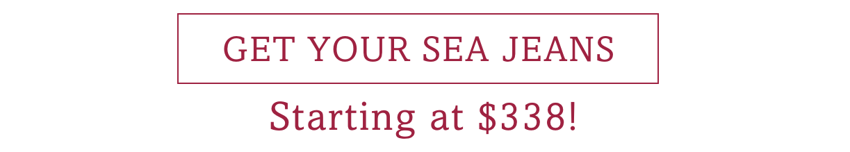 Get your Sea Jeans