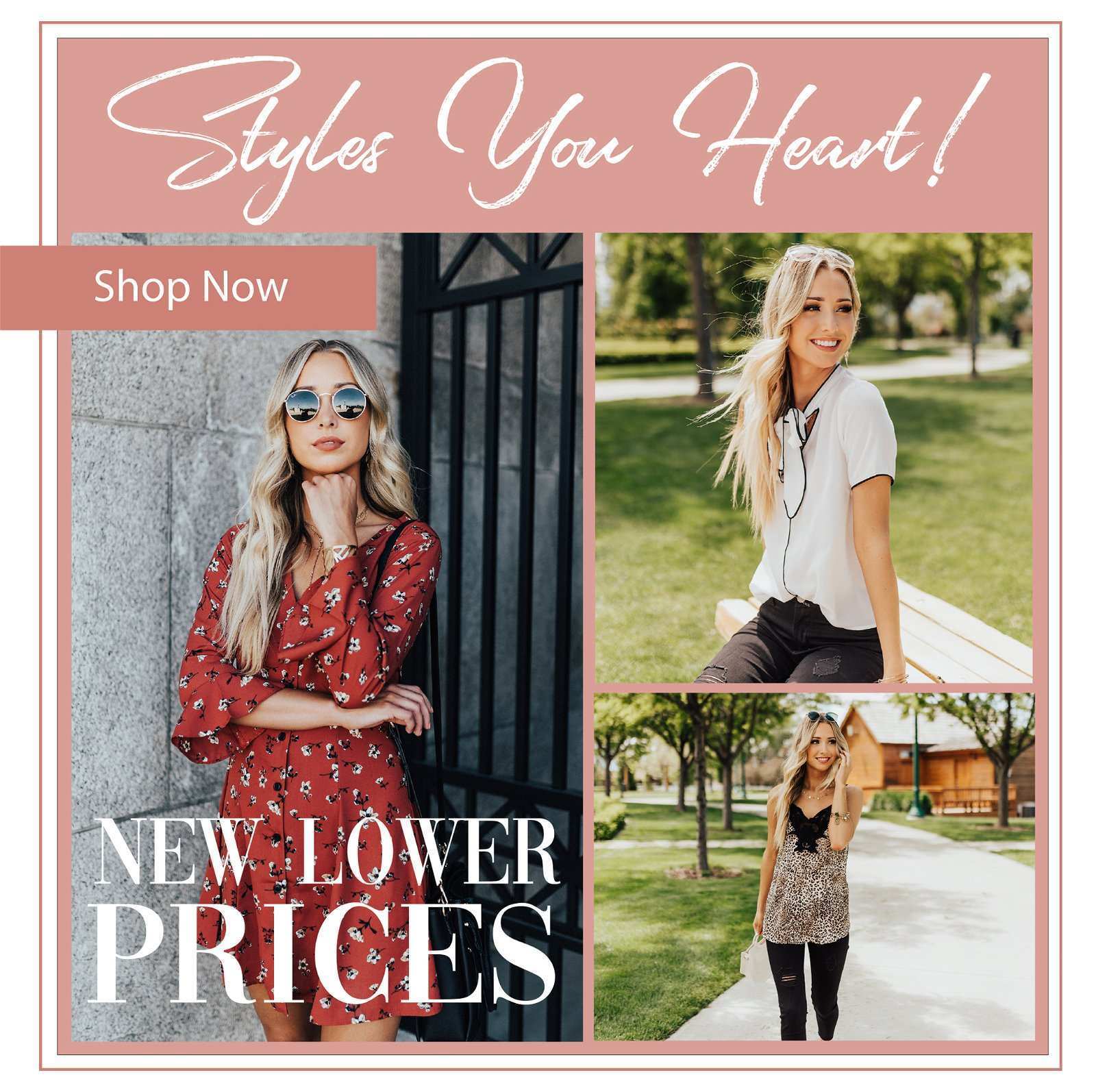 Styles you heart! New marked down prices
