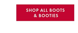SHOP ALL BOOTS & BOOTIES