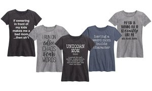 Women's Sassy Mom Tees. Plus Sizes Available.