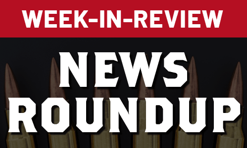 Week-In-Review News Roundup