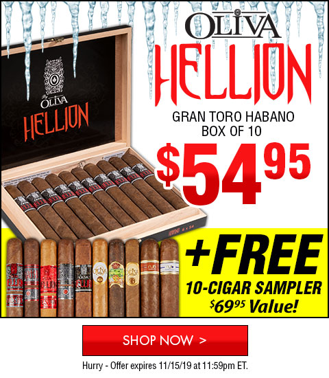 Oliva Hellion: $49.95 for a box of 10 Cigars