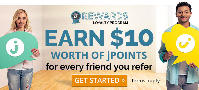Earn $10 worth of jPoints for every friend you refer. Get started »