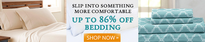 Slip Into Something More Comfortable. Up to 86% off Bedding. Let's go »