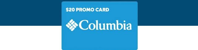 20 dollar Columbia promo card.