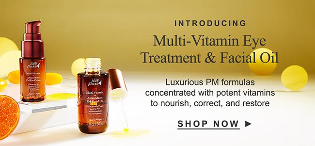 Introducing Multi-Vitamin Eye Treatment & Facial Oil