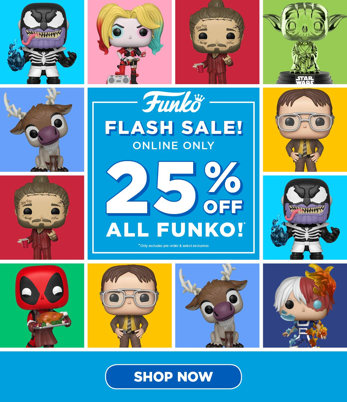 Funko Flash Sale - ONLINE ONLY: 25% off ALL FUNKO!- SHOP NOW