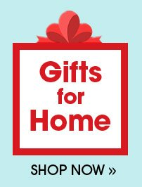 Shop Gifts for Home!