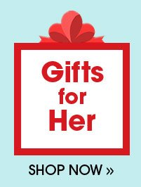 Shop Gifts for Her!