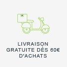 Livraison Gratuite dès 60 euros d'achats
