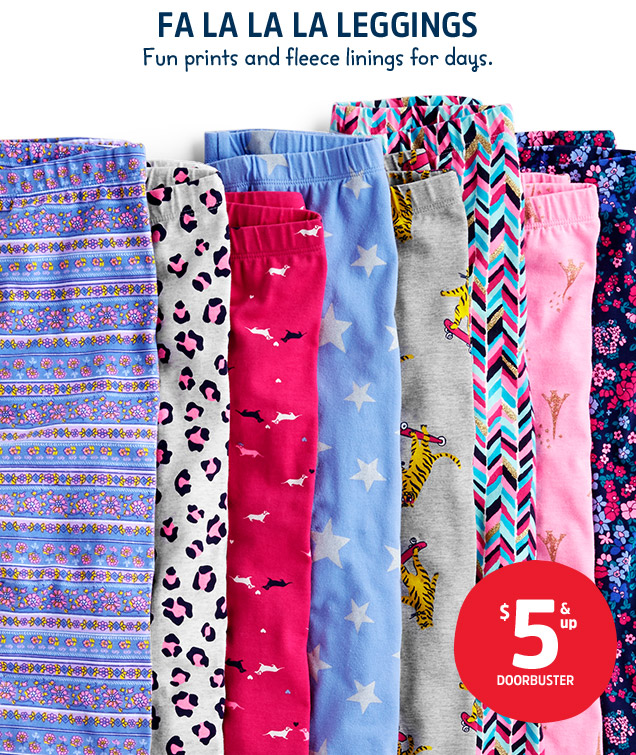 FA LA LA LA LEGGINGS | Fun prints and fleece linings for days. $5 & up DOORBUSTER