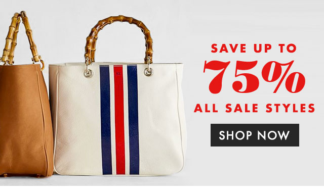 SAVE UP TO 75% ALL SALE STYLES - SHOP NOW