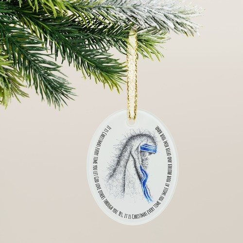 Mother Teresa It is Christmas Ornament