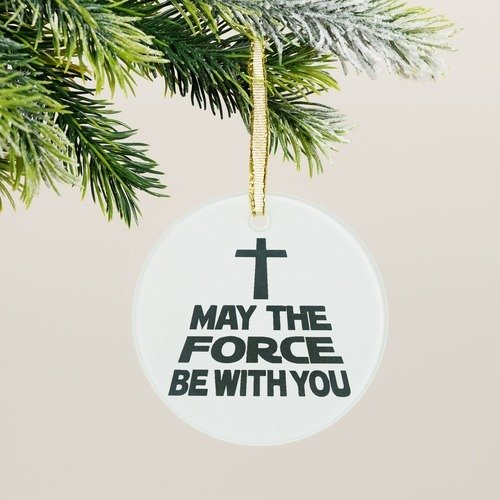 Force Be With You Ornament