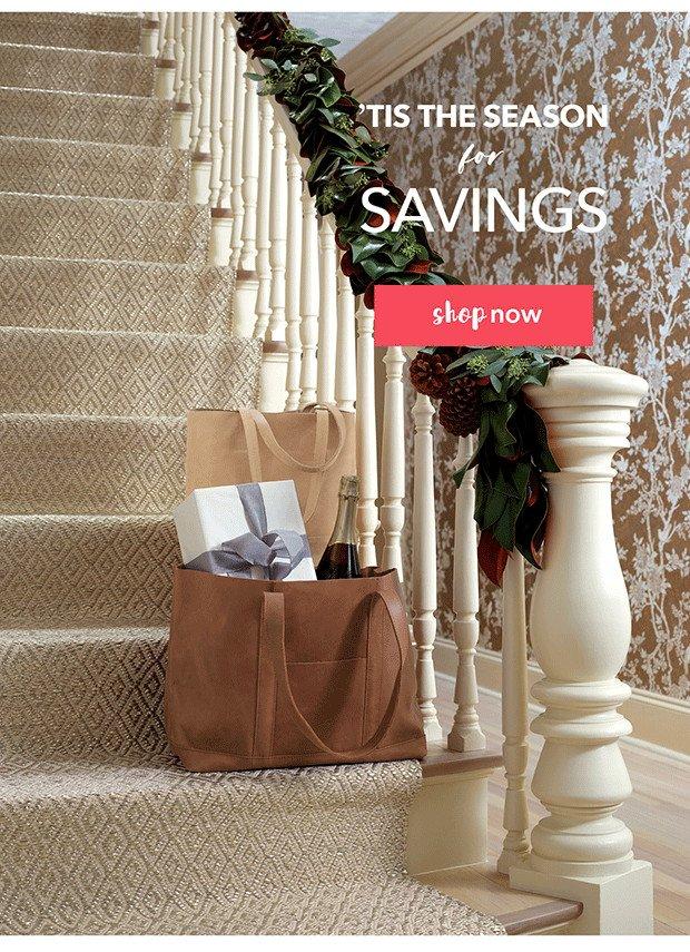'Tis The Season for Savings | Shop Now