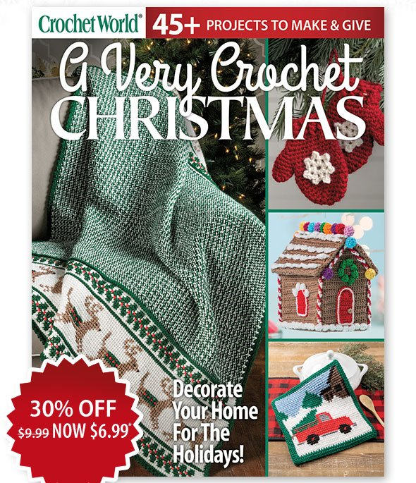 A Very Crochet CHRISTMAS | 30% OFF -- NOW $6.99 | Decorate Your Home For The Holidays!