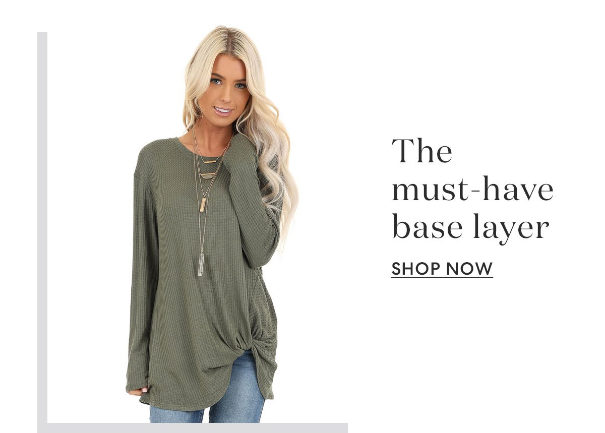 The must-have base layer | SHOP NOW