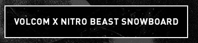 Volcom x Nitro Beast Snowboard