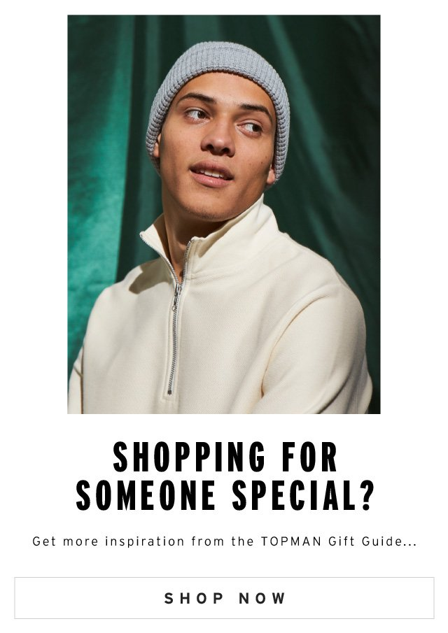 Shopping For Someone Special? - Shop Now