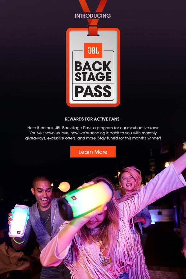 JBL Back Stage Pass: Rewards for Active Fans   Learn More