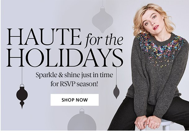 Haute for the Holidays - Shop Now