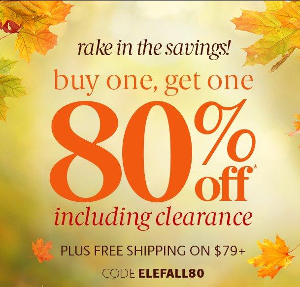 Use Code: ELEFALL80 | Shop Now