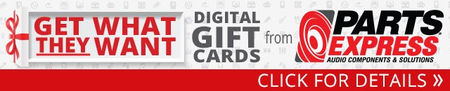 Give Them What They Want-- Digital Gift Cards from Parts Express
