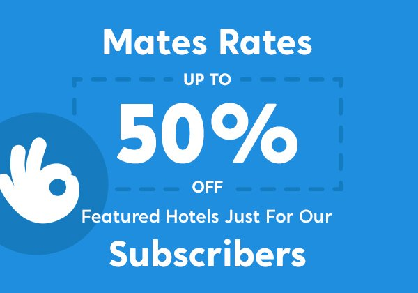 Mates Rates. Access Mates Rates pricing where you can save up to 50% off featured hotels