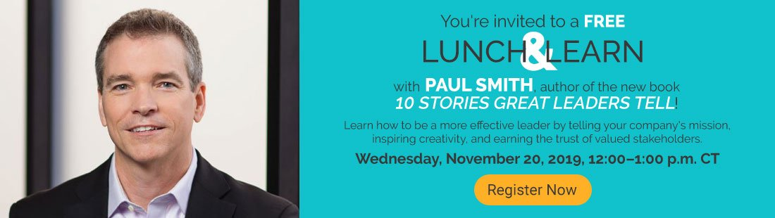 You're Invited to a Free Webinar on 10 Stories Great Leaders Tell with Author Paul Smith!