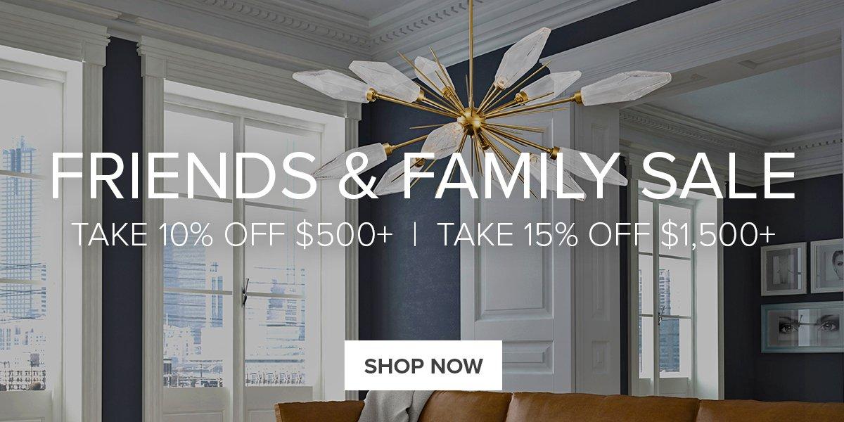 Friends & Family Sale.